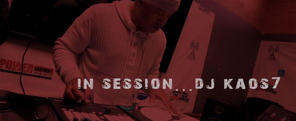 IN SESSION DJ KAOS